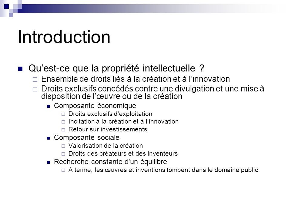 Introduction Qu'est-ce que la propriété intellectuelle