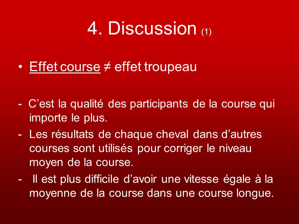 4. Discussion (1) Effet course ≠ effet troupeau