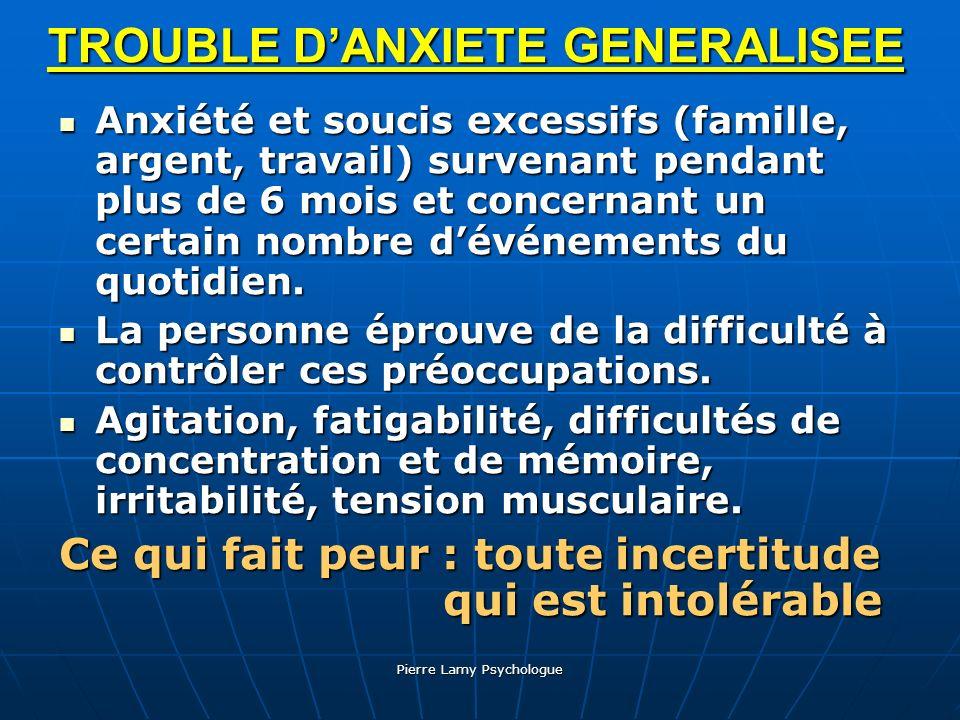 TROUBLE D'ANXIETE GENERALISEE