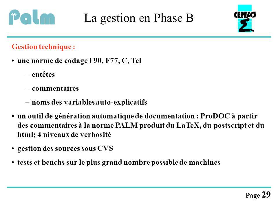 La gestion en Phase B Gestion technique :