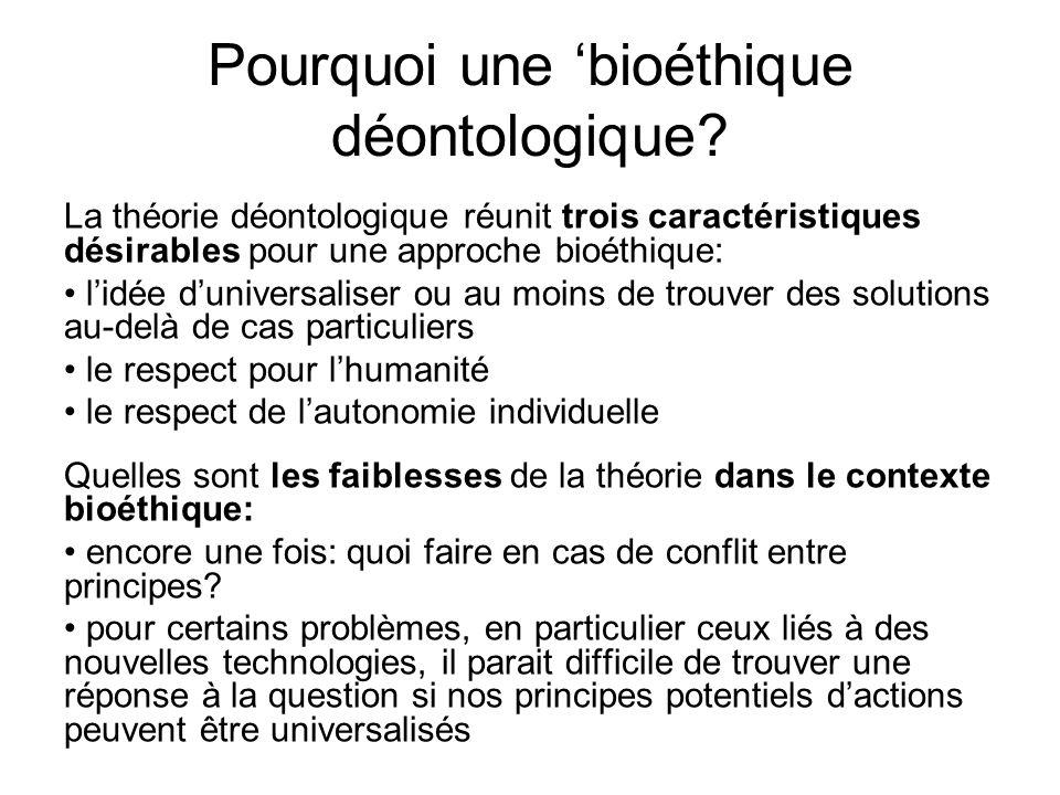 Pourquoi une 'bioéthique déontologique