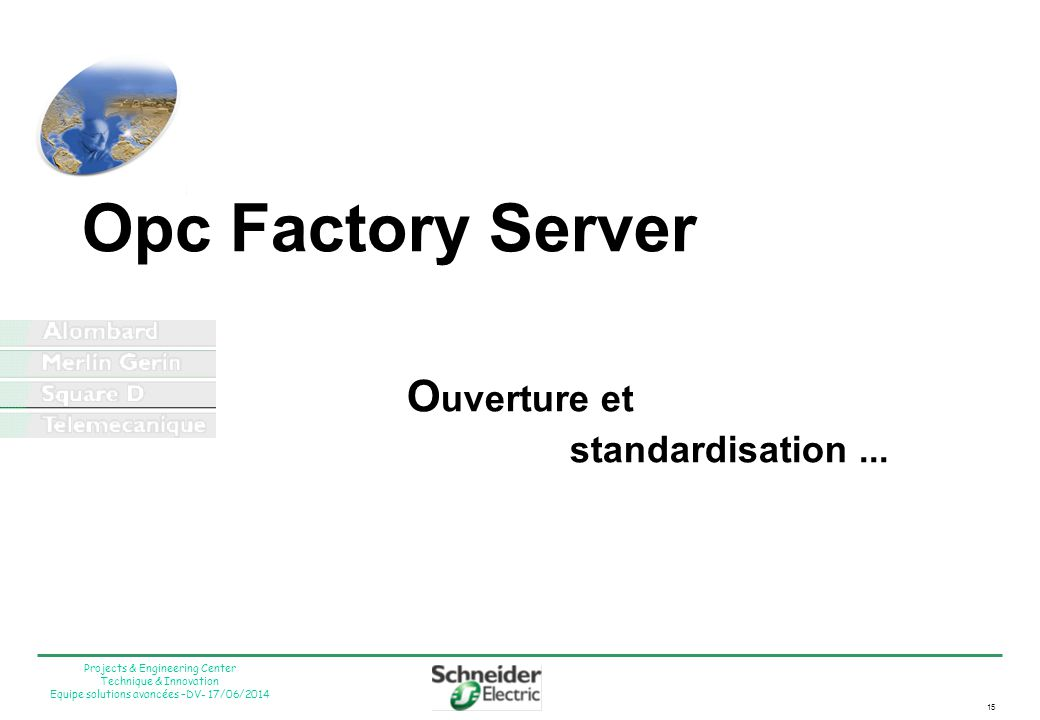 Opc Factory Server Ouverture et standardisation ...