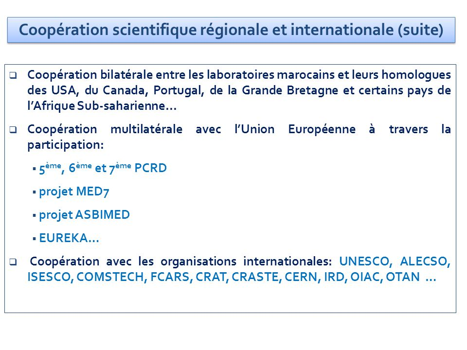 Coopération scientifique régionale et internationale (suite)