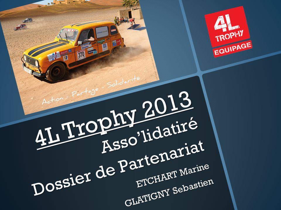 4L Trophy 2013 Asso'lidatiré Dossier de Partenariat