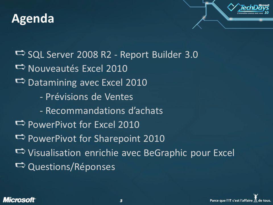 Agenda SQL Server 2008 R2 - Report Builder 3.0 Nouveautés Excel 2010