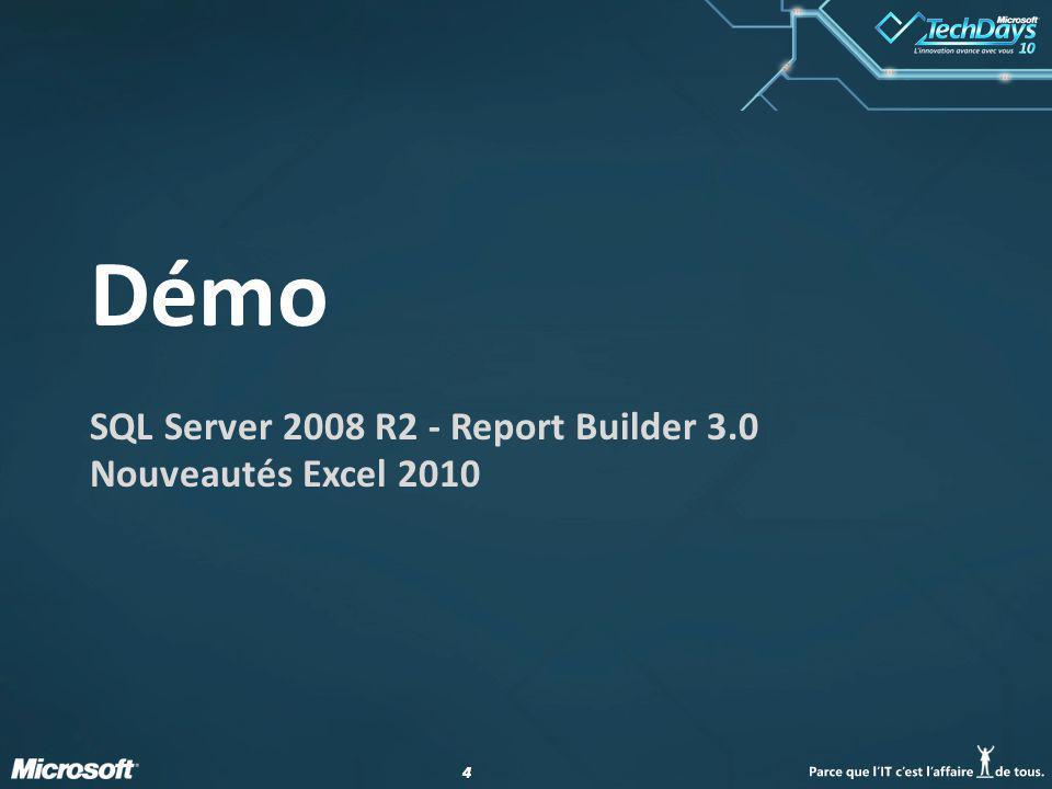 SQL Server 2008 R2 - Report Builder 3.0 Nouveautés Excel 2010