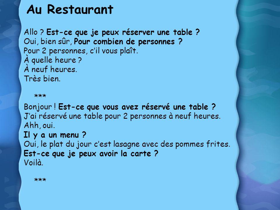 Au Restaurant Allo Est-ce que je peux réserver une table
