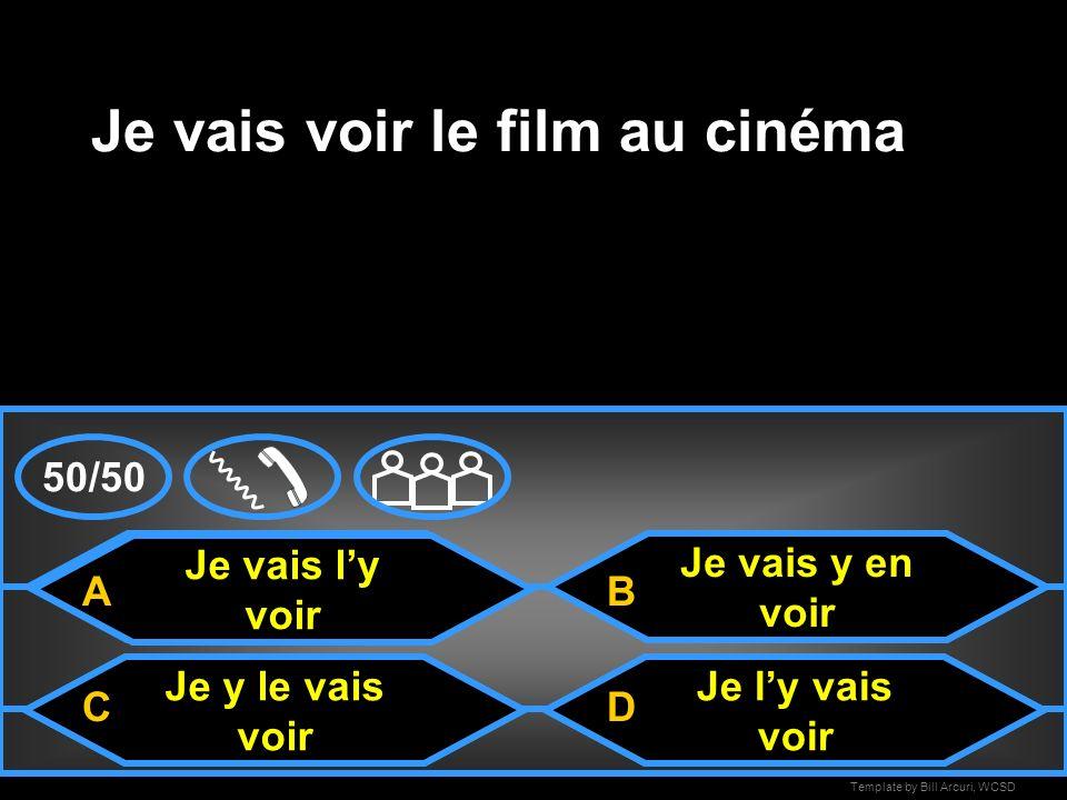Je vais voir le film au cinéma