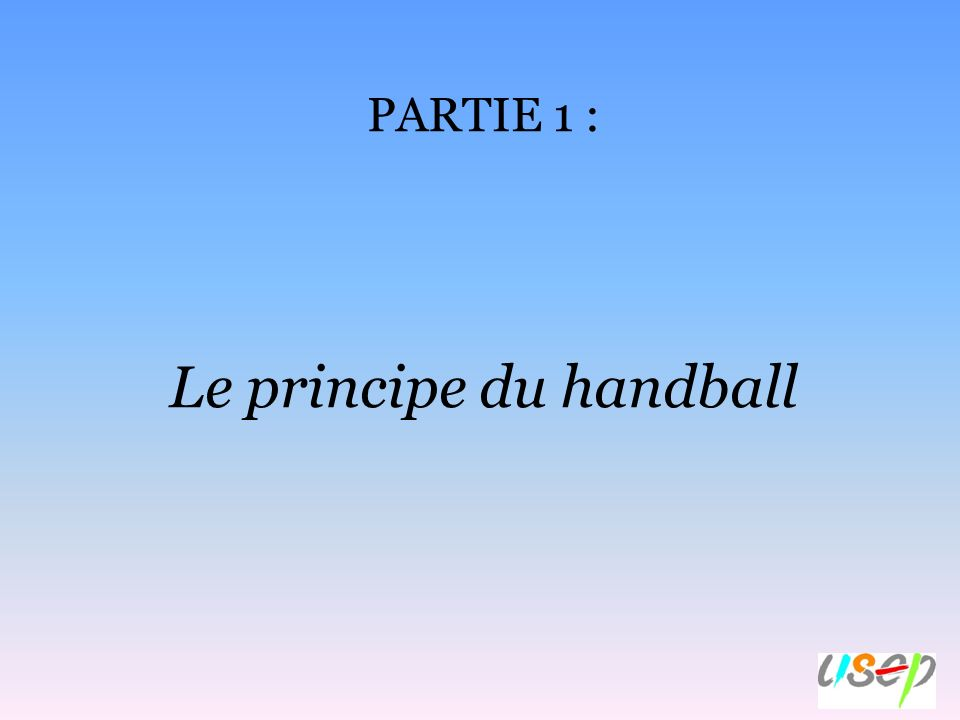 Le principe du handball