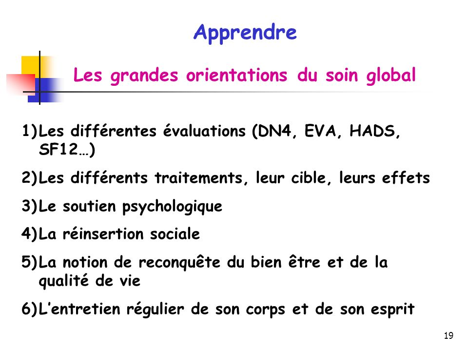 Les grandes orientations du soin global