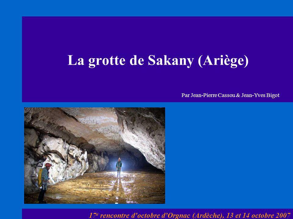 La grotte de Sakany (Ariège)