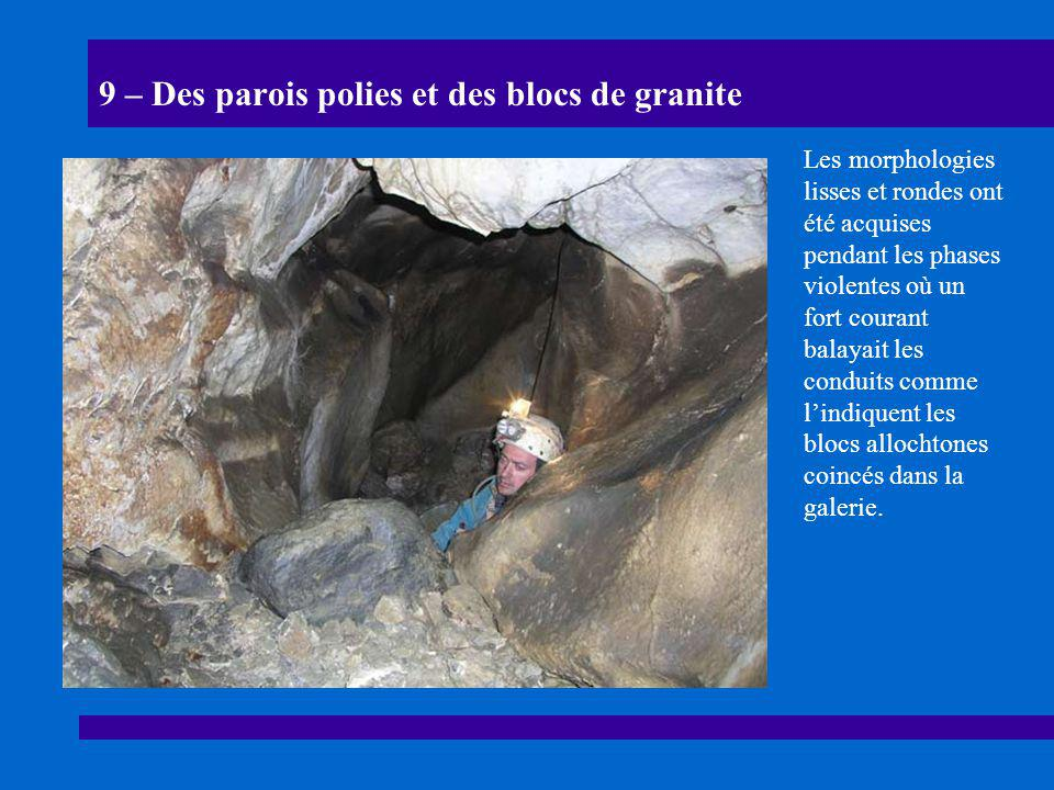 9 – Des parois polies et des blocs de granite