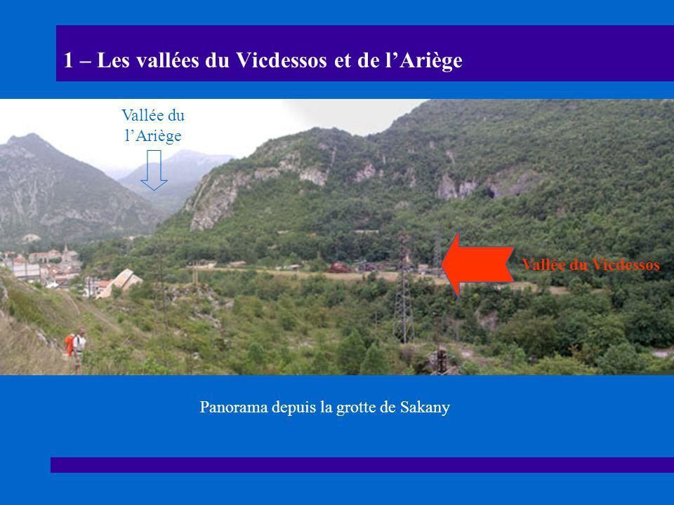 1 – Les vallées du Vicdessos et de l'Ariège
