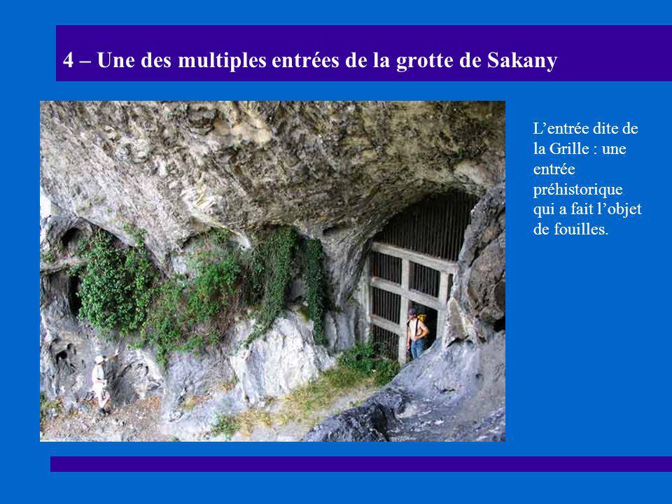 4 – Une des multiples entrées de la grotte de Sakany