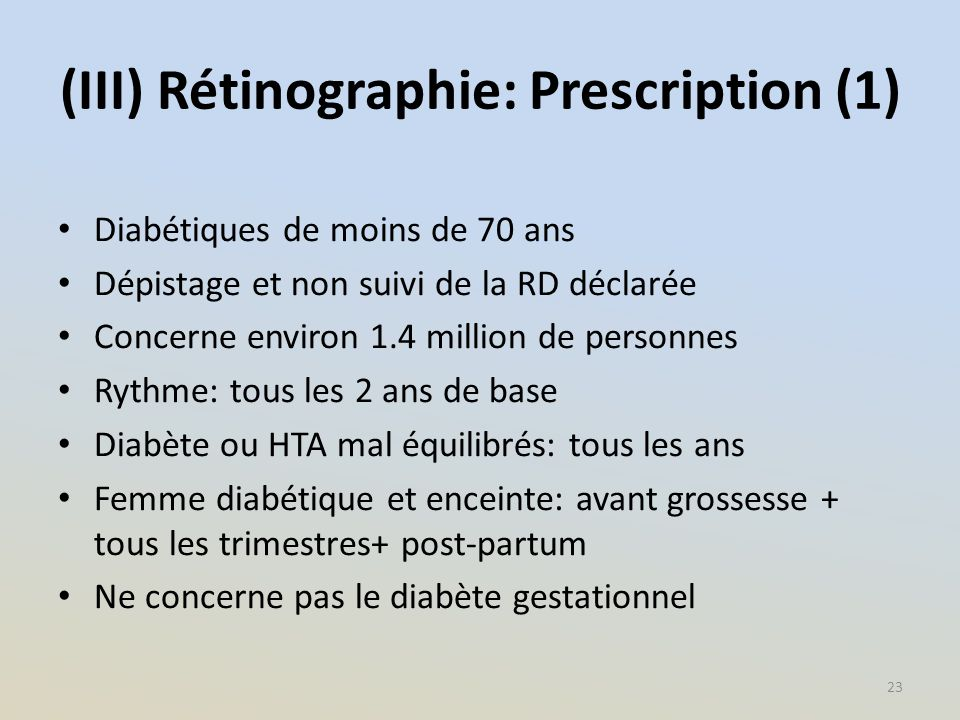 (III) Rétinographie: Prescription (1)