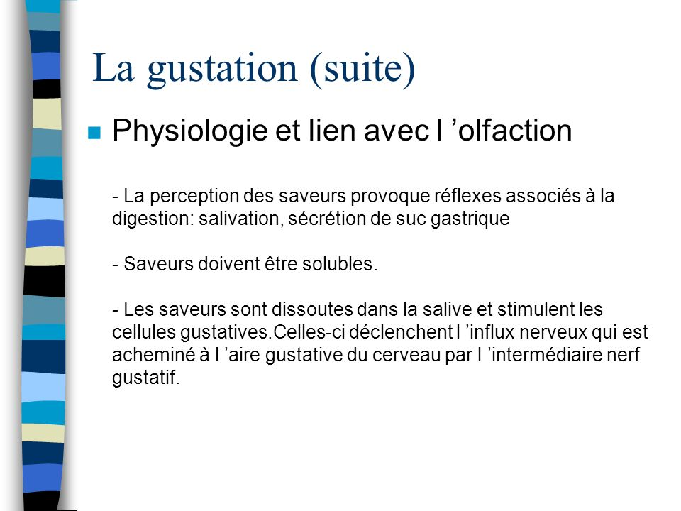 La gustation (suite)