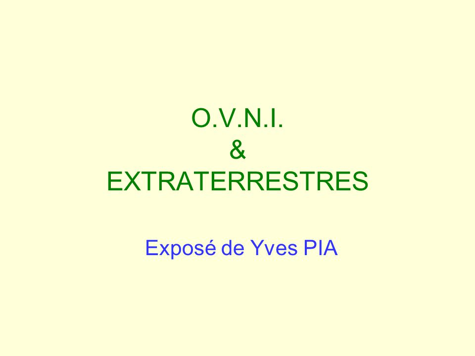 O.V.N.I. & EXTRATERRESTRES