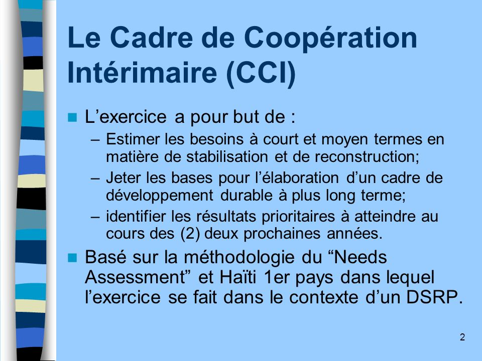 Le Cadre de Coopération Intérimaire (CCI)
