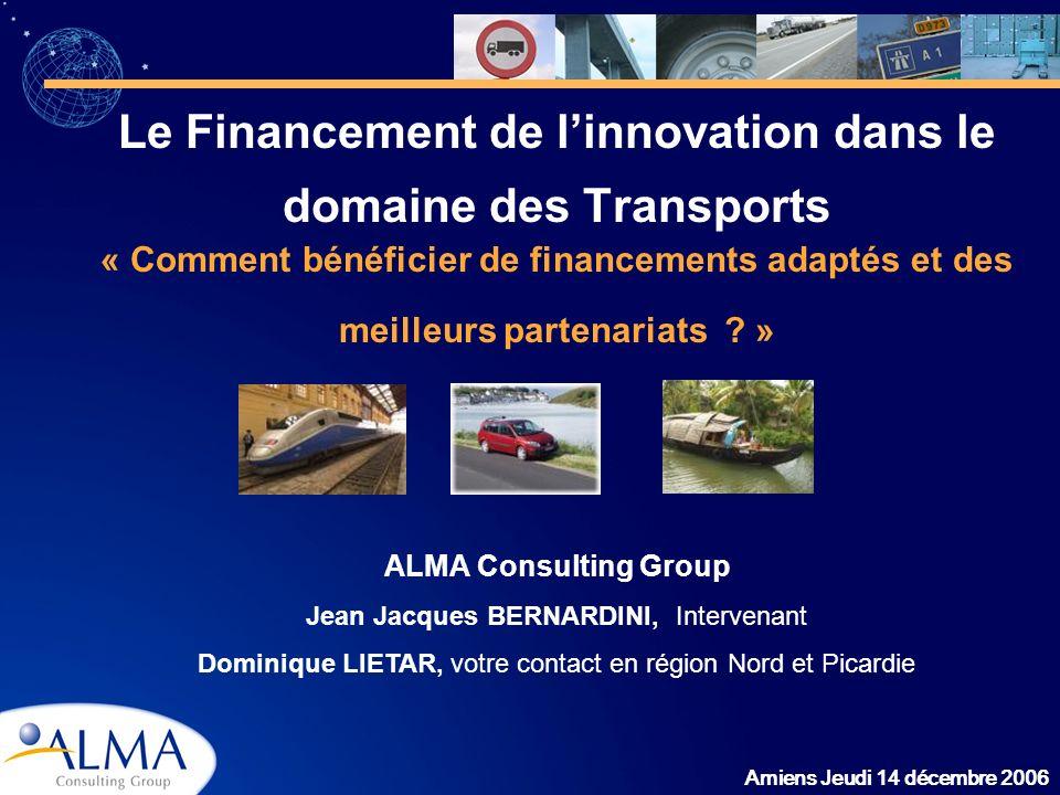 Le Financement de l'innovation dans le domaine des Transports « Comment bénéficier de financements adaptés et des meilleurs partenariats »