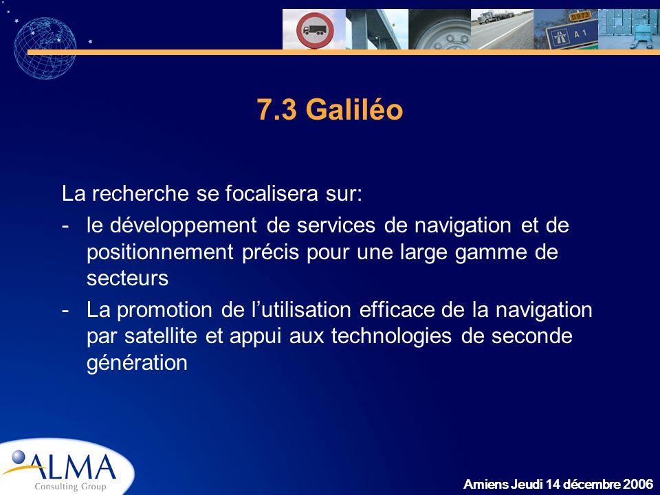 7.3 Galiléo La recherche se focalisera sur: