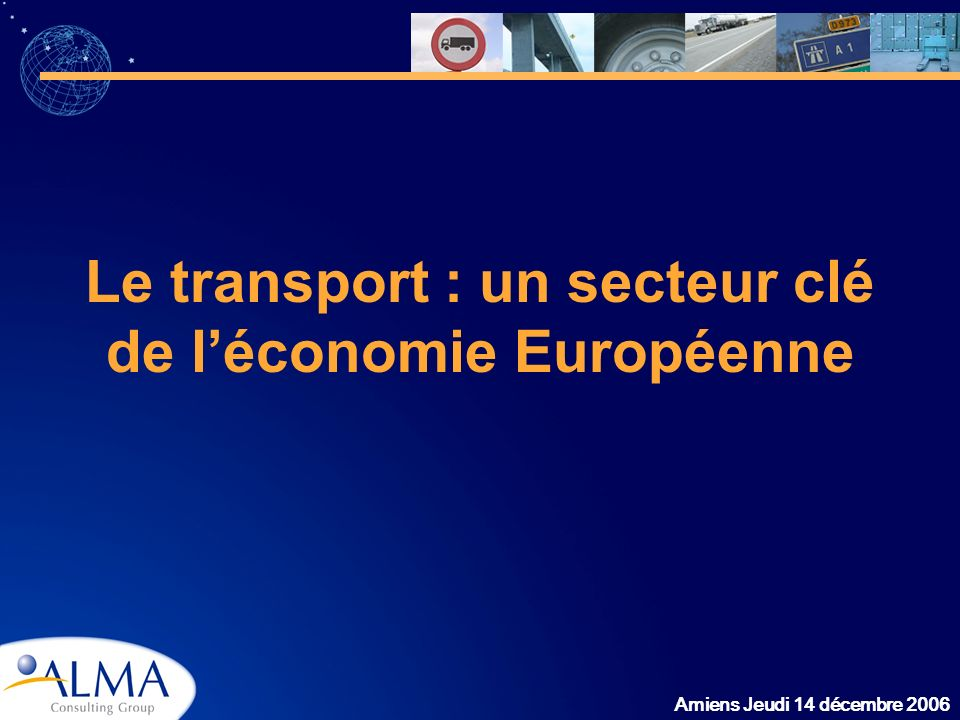 Le transport : un secteur clé de l'économie Européenne