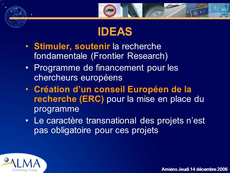 IDEAS Stimuler, soutenir la recherche fondamentale (Frontier Research)