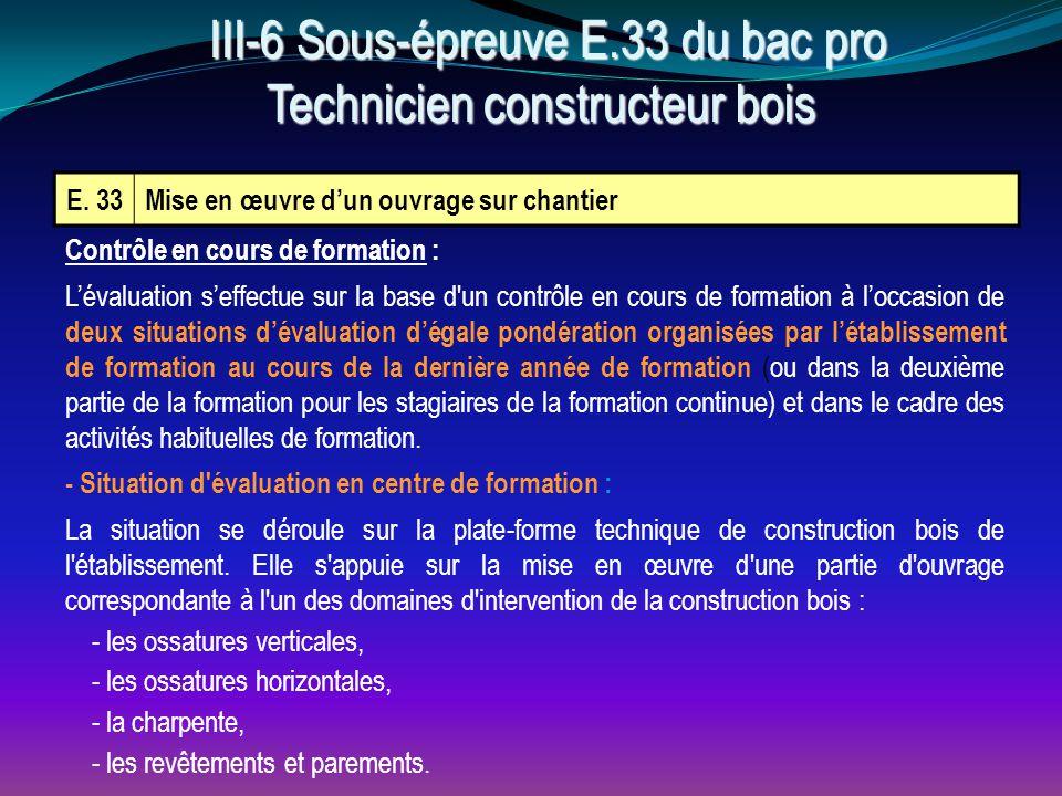 III-6 Sous-épreuve E.33 du bac pro Technicien constructeur bois