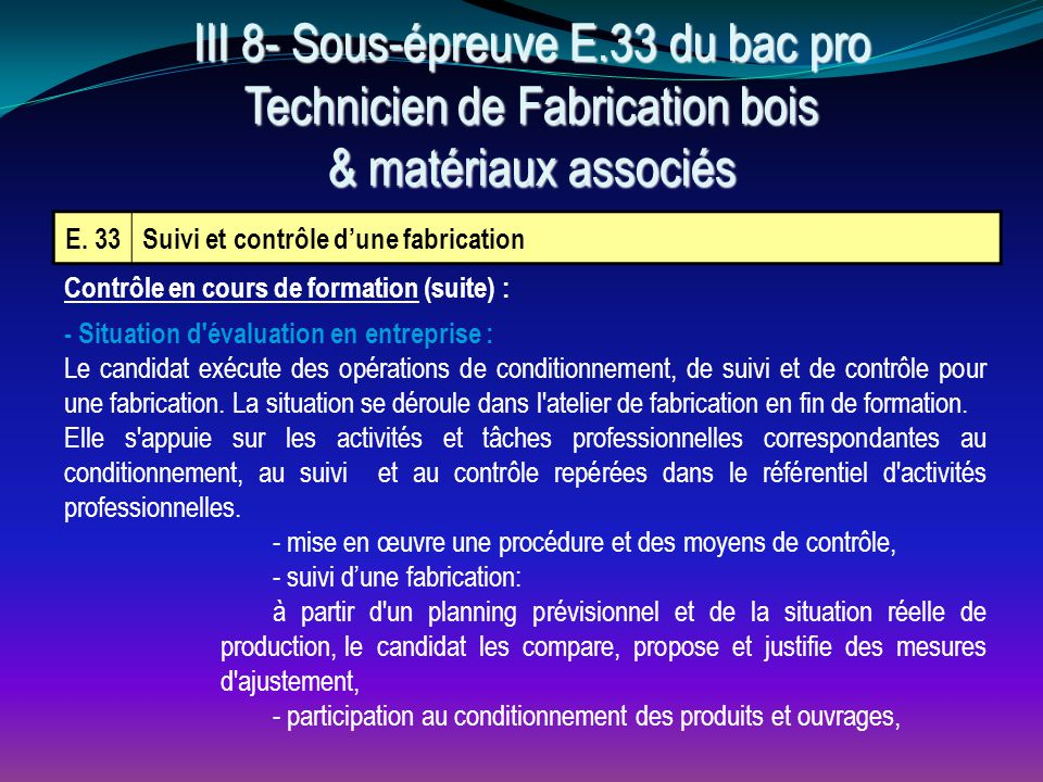 III 8- Sous-épreuve E.33 du bac pro Technicien de Fabrication bois & matériaux associés