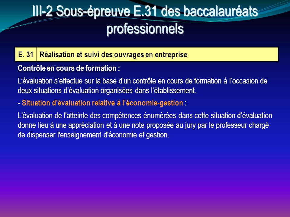 III-2 Sous-épreuve E.31 des baccalauréats professionnels