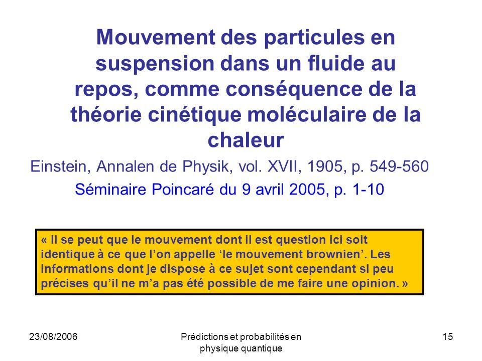 Mouvement des particules en suspension dans un fluide au repos, comme conséquence de la théorie cinétique moléculaire de la chaleur