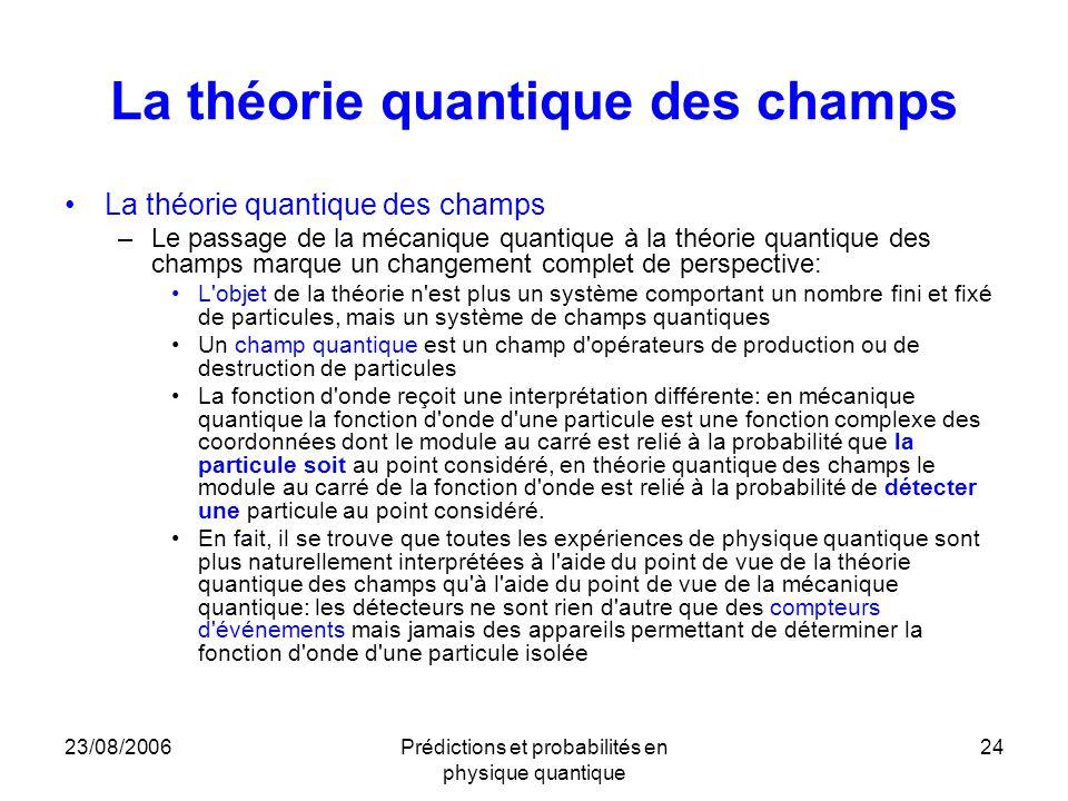 La théorie quantique des champs
