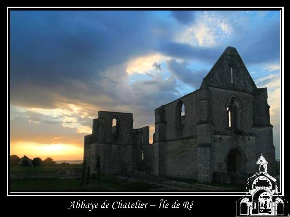 Abbaye de Chatelier – Île de Ré