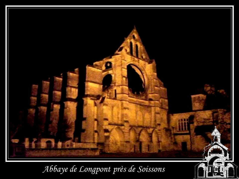 Abbaye de Longpont près de Soissons