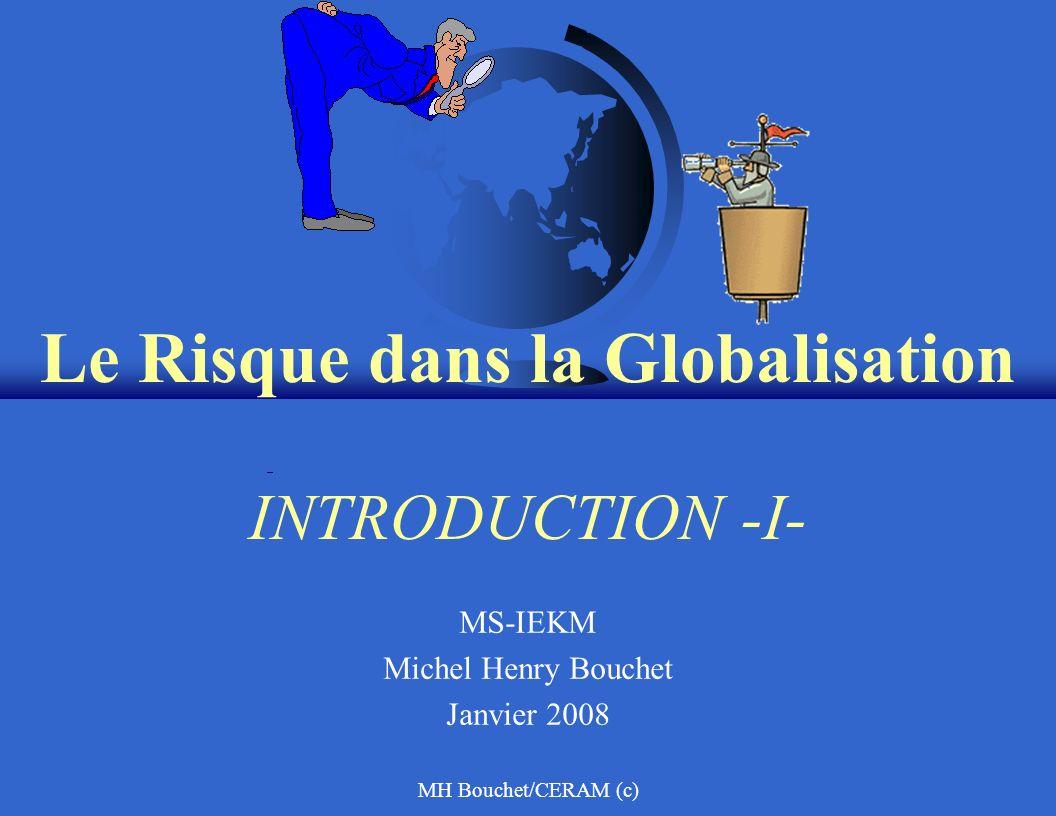 Le Risque dans la Globalisation INTRODUCTION -I-