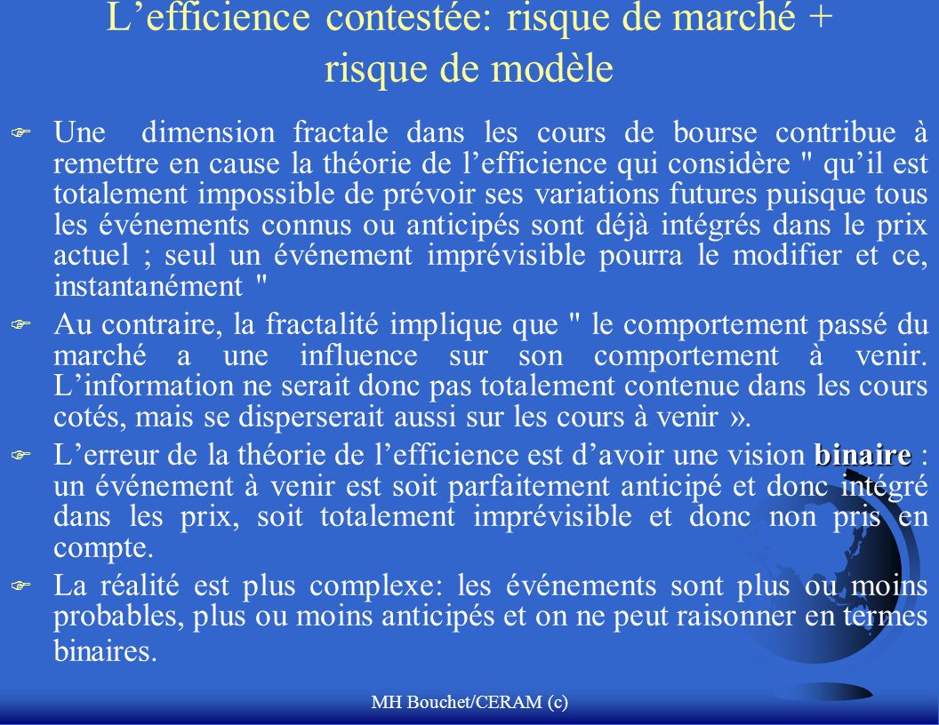 L'efficience contestée: risque de marché + risque de modèle