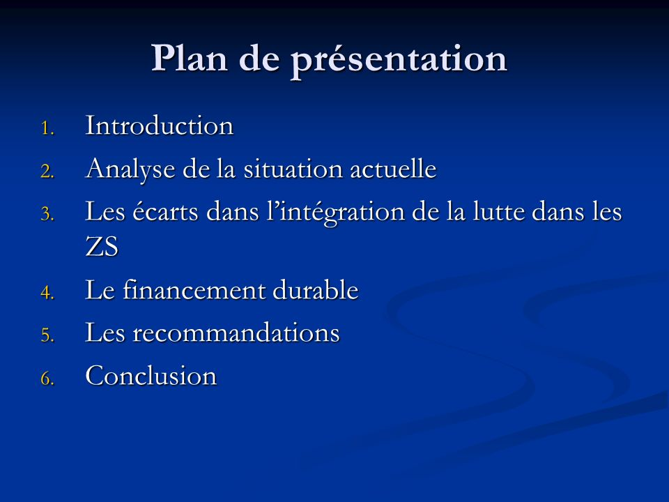 Plan de présentation Introduction Analyse de la situation actuelle