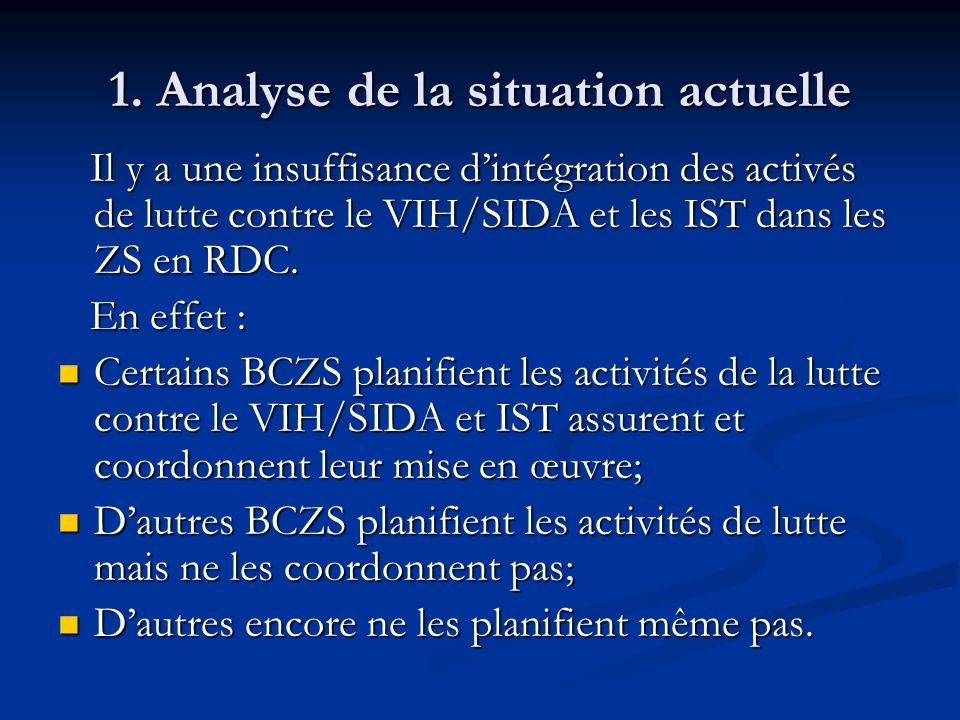 1. Analyse de la situation actuelle