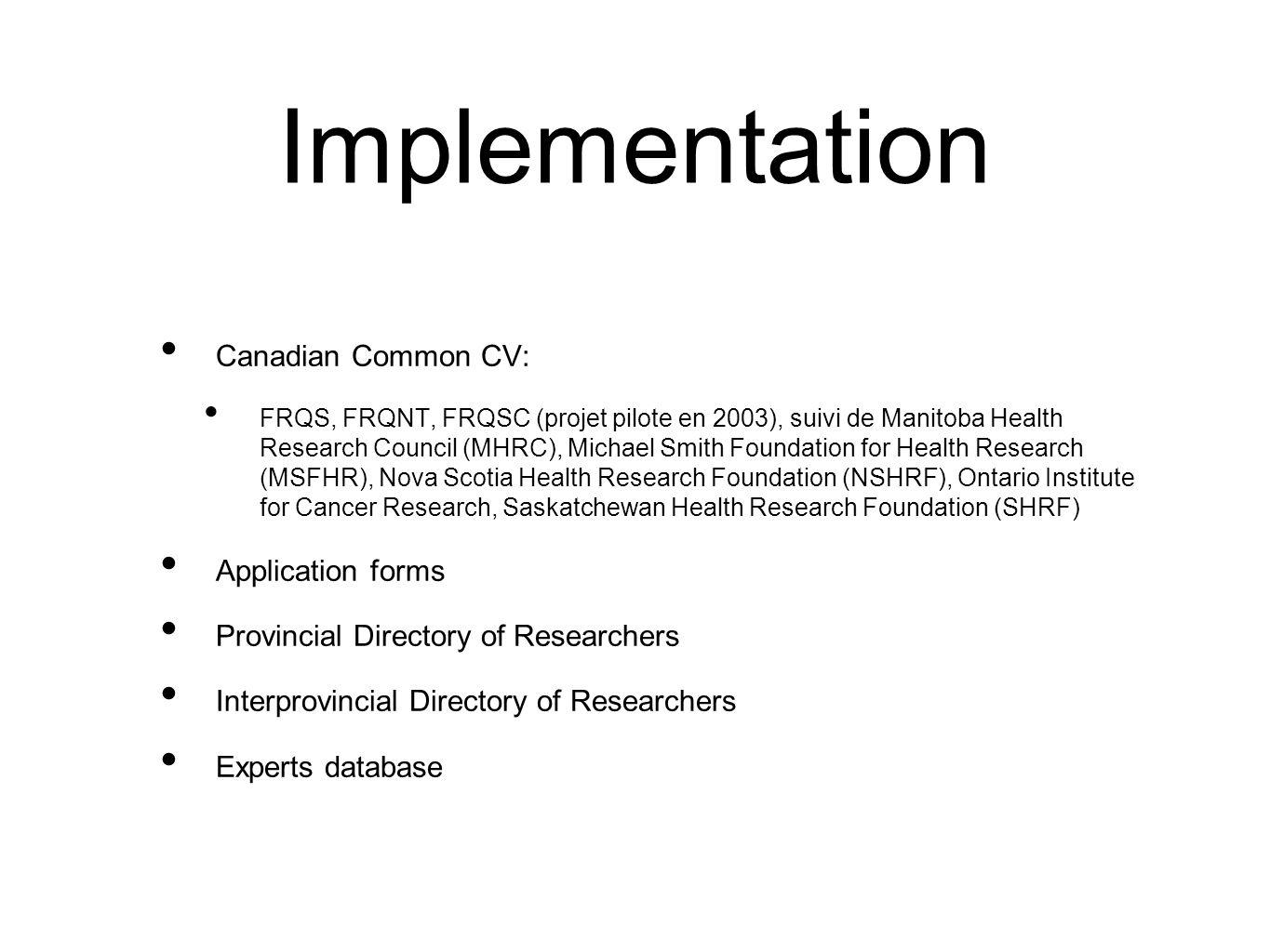 Implementation Canadian Common CV: Application forms