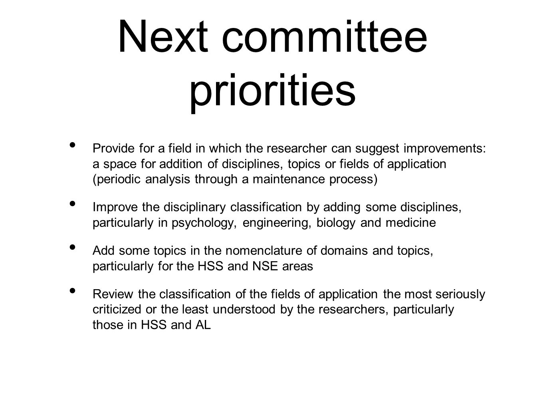 Next committee priorities