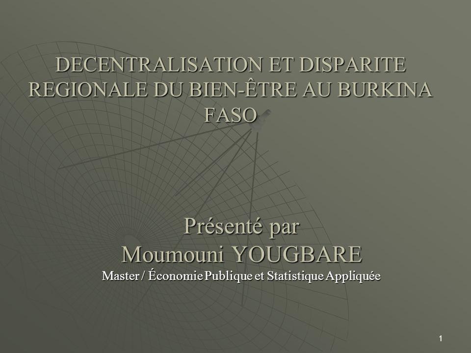 DECENTRALISATION ET DISPARITE REGIONALE DU BIEN-ÊTRE AU BURKINA FASO