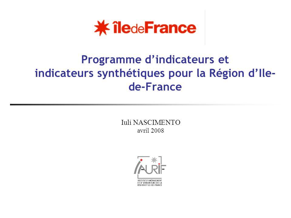 Programme d'indicateurs et indicateurs synthétiques pour la Région d'Ile-de-France