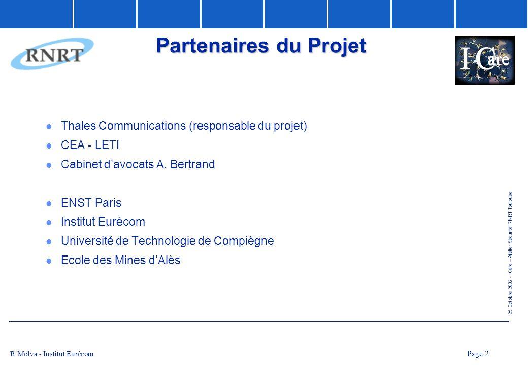 Partenaires du Projet Thales Communications (responsable du projet)