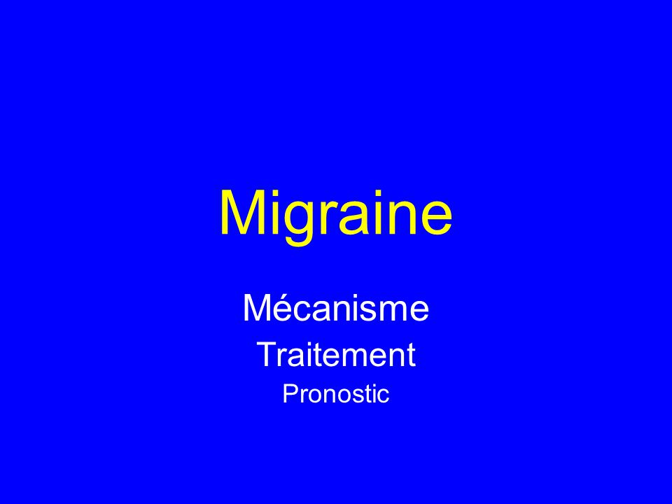 Mécanisme Traitement Pronostic