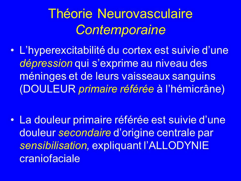 Théorie Neurovasculaire Contemporaine