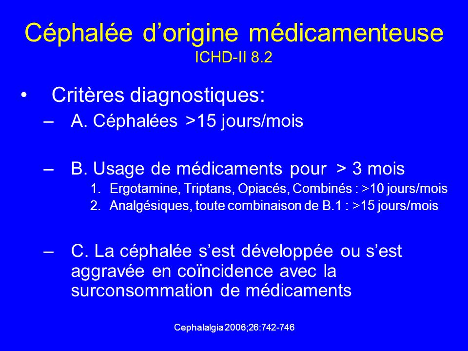 Céphalée d'origine médicamenteuse ICHD-II 8.2