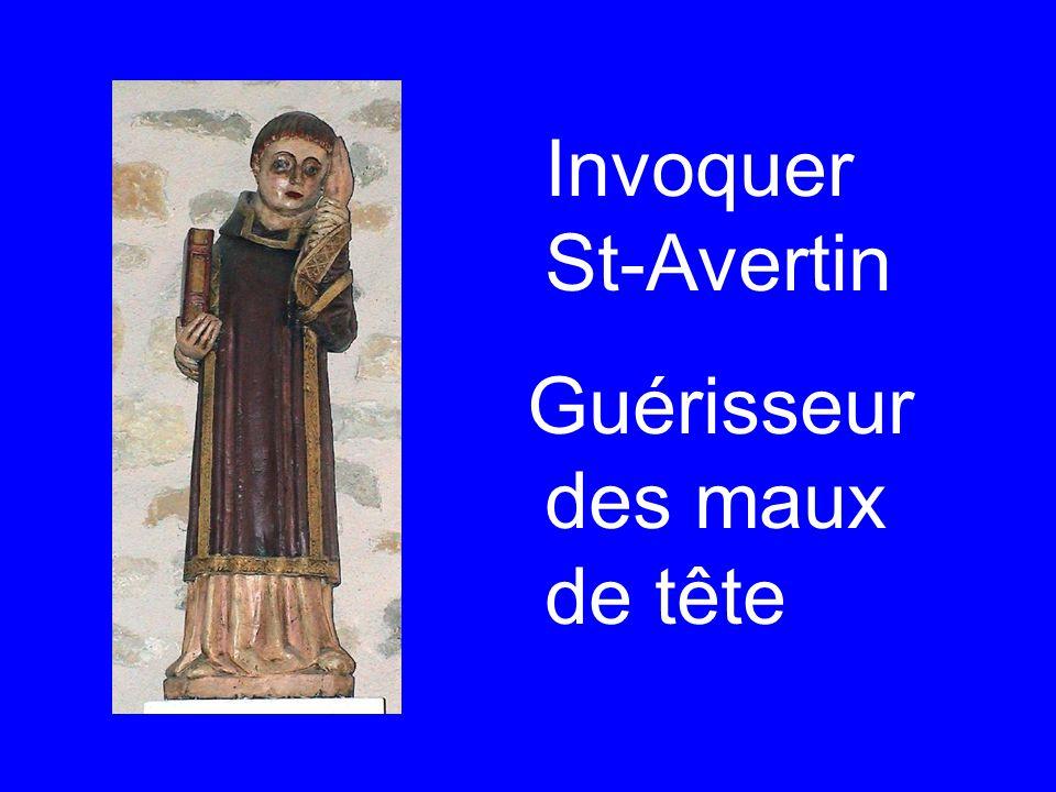 Invoquer St-Avertin Guérisseur des maux de tête