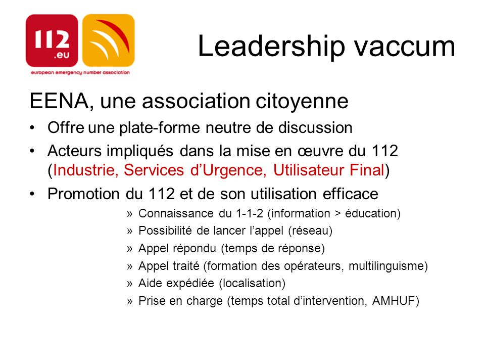 Leadership vaccum EENA, une association citoyenne