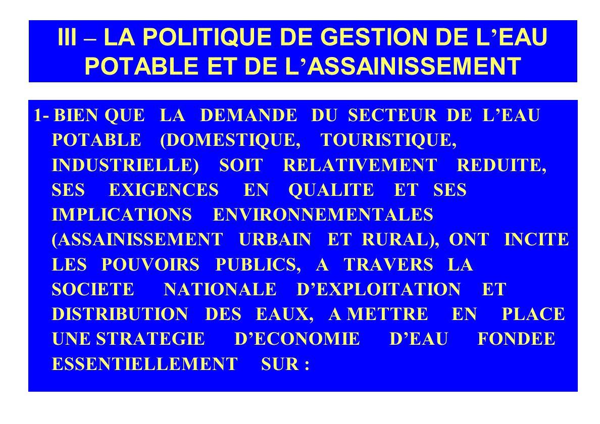 III – LA POLITIQUE DE GESTION DE L'EAU POTABLE ET DE L'ASSAINISSEMENT