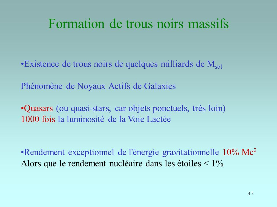 Formation de trous noirs massifs