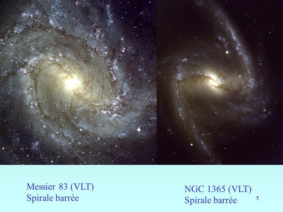 Messier 83 (VLT) Spirale barrée NGC 1365 (VLT) Spirale barrée
